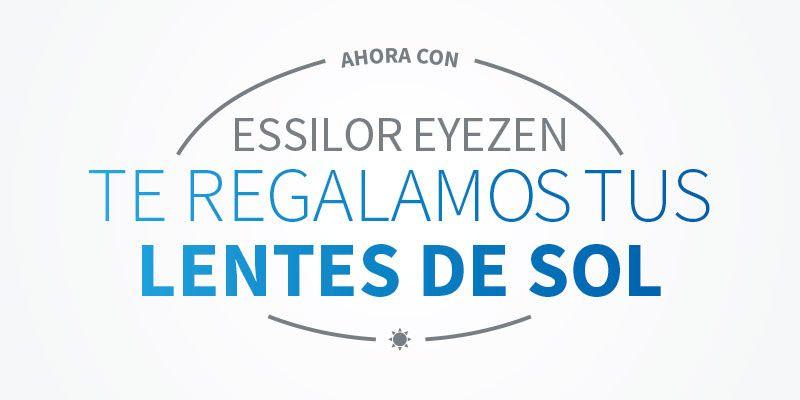 Essilor Eyezen: te regalamos tus lentes de sol